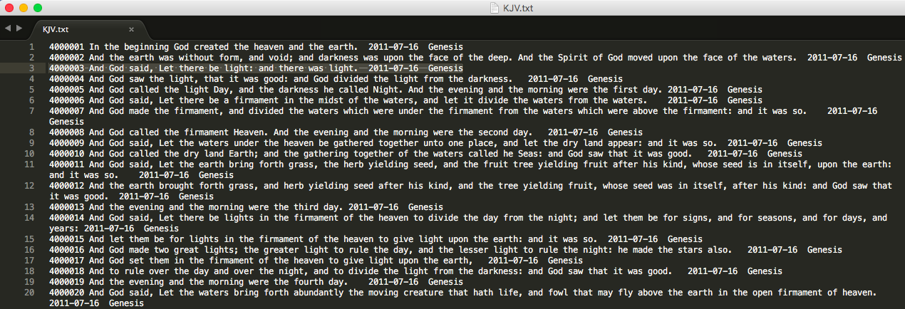 The King James Bible text formatted into four columns, as per TRACER's requirements. The columns, from left to right, are: Unique ID, Bible verse, Creation date, Source. This file was opened with Sublime text editor.